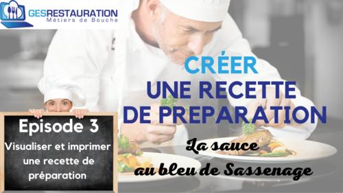Créer une préparation - La sauce au bleu de Sassenage - Episode 3 /11 - VIDEO