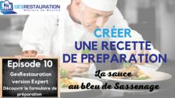 Créer une préparation - La sauce au bleu de Sassenage - Episode 10/11 - VIDEO