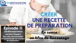 Créer une préparation - La sauce au bleu de Sassenage - Episode 11/11 - VIDEO