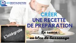 Créer une préparation - La sauce au bleu de Sassenage - L'intégrale - VIDEO