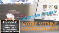 MysolutionsWEB - Découvrir, Utiliser votre vitrine Click and Collect - Episode 2/8 - VIDEO