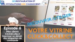 MysolutionsWEB - Découvrir, Utiliser votre vitrine Click and Collect - Episode 6/8 - VIDEO