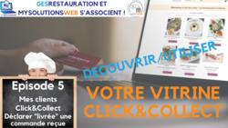 MysolutionsWEB - Découvrir, Utiliser votre vitrine Click and Collect - Episode 5/8 - VIDEO