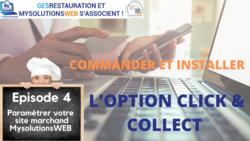 MysolutionsWEB - Commander et Installer l'option Click and Collect - Episode 4/10 - VIDEO