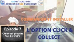 MysolutionsWEB - Commander et Installer l'option Click and Collect - Episode 7/10 - VIDEO